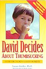 David Decides About Thumbsucking